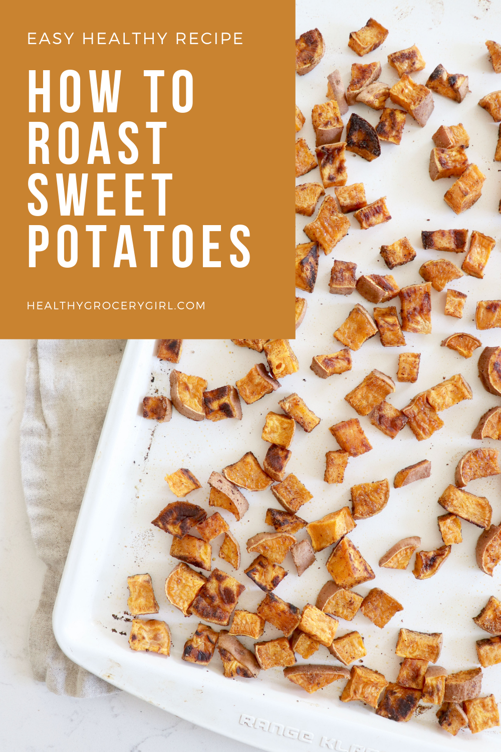 Pinterest Food Graphic for how to roast sweet potatoes